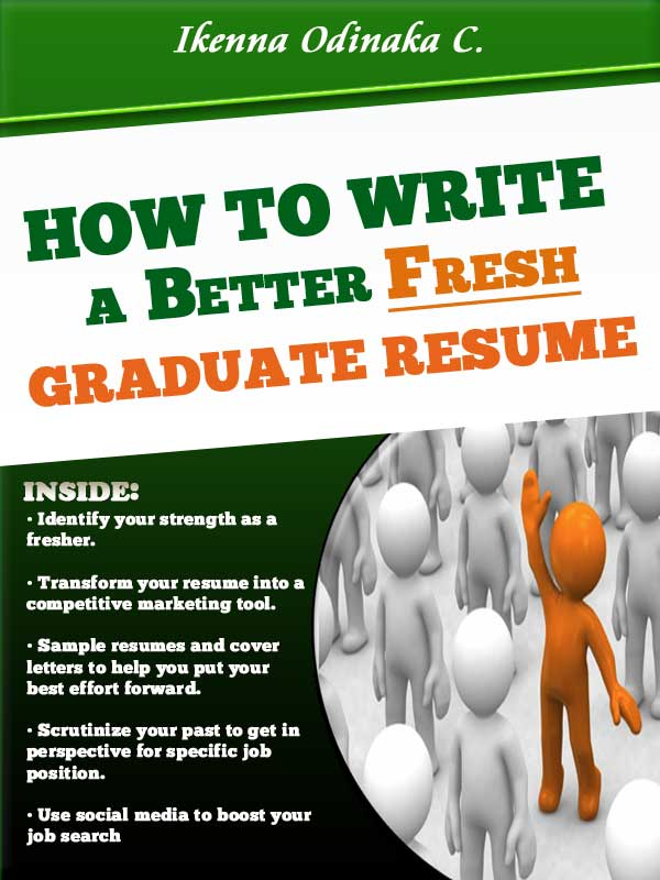 write a fresh graduate resume