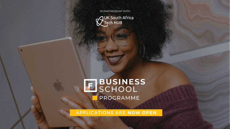 UK-SA Tech Hub Future Females Business School Tech Program 2021 for South African Women Entrepreneurs (Funded)